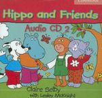 Hippo and Friends 2 Audio CD - Claire Selby