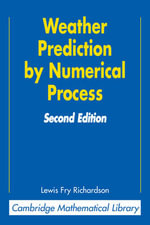 Weather Prediction by Numerical Process - Lewis Fry Richardson