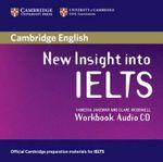 New Insight into IELTS Workbook Audio CD : Workbook - Vanessa Jakeman