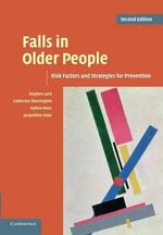 Falls in Older People : Risk Factors and Strategies for Prevention - Stephen Lord