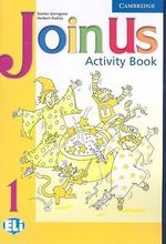 Join Us 1 Activity Book : Level 1 - Gunter Gerngross