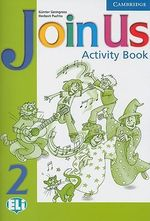 Join Us 2 Activity Book : Level 2 - Gunter Gerngross