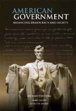 American Government : Balancing Democracy and Rights - Marc Landy