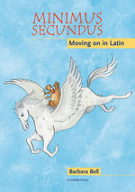Minimus Secundus Audio CD :  Moving on in Latin - Barbara Bell