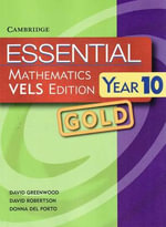 Essential Mathematics VELS Edition Year 10 GOLD : Essential Mathematics - David Greenwood