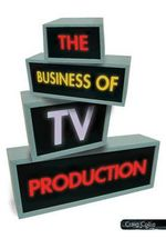 The Business of TV Production - Craig Collie