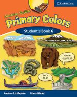American English Primary Colors 6 Student's Book : Level 6 - Diana Hicks