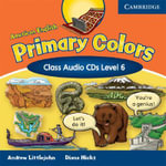 American English Primary Colors 6 Class Audio CDs : Level 6 - Diana Hicks