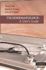 Teledermatology : A User's Guide