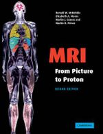 MRI from Picture to Proton - Donald W. McRobbie