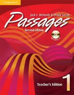Passages Teacher's Edition 1 with Audio CD : An Upper-Level Multi-Skills Course - Jack C. Richards