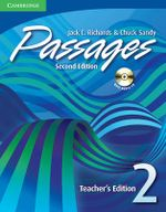 Passages Level 2 Teacher's Edition with Audio CD : An Upper-Level Multi-Skills Course - Jack C. Richards
