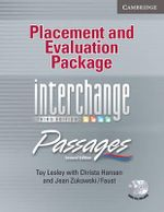 Placement and Evaluation Package Interchange Third Edition/Passages Second Edition with Audio CDs : An Upper-Level Multi-Skills Course - Tay Lesley