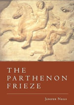 The Parthenon Frieze : Hip Hop and the Gobalisation of Black Popular Cult... - Jenifer Neils