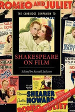 The Cambridge Companion to Shakespeare on Film : 2nd Edition