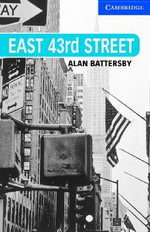 East 43rd Street Level 5 Upper Intermediate Book with Audio CDs (3) Pack : Upper Intermediate Level 5 - Alan Battersby
