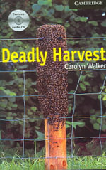Deadly Harvest Level 6 Advanced Book with Audio CDs (3) Pack : Level 6 - Carolyn Walker