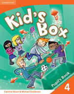 Kid's Box 4 Pupil's Book : Level 4 - Caroline Nixon