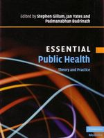 Essential Public Health : Theory and Practice - With CD ROM
