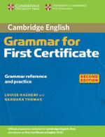 Cambridge Grammar for First Certificate Without Answers : Cambridge Books for Cambridge Exams - Louise Hashemi
