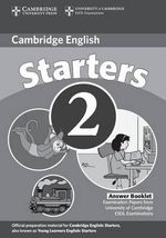 Cambridge Young Learners English Tests Starters 2 Answer Booklet : Examination Papers from the University of Cambridge ESOL Examinations - Cambridge ESOL