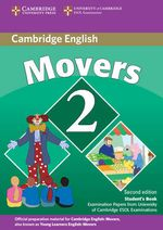 Cambridge Young Learners English Tests Movers 2 Student's Book : Examination Papers from the University of Cambridge ESOL Examinations - Cambridge ESOL