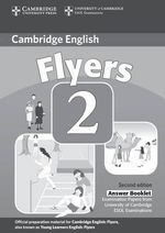 Cambridge Young Learners English Tests Flyers 2 Answer Booklet: Level 2 : Examination Papers from the University of Cambridge ESOL Examinations - Cambridge ESOL