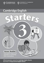 Cambridge Young Learners English Tests Starters 3 Answer Booklet : Examination Papers from the University of Cambridge ESOL Examinations - Cambridge ESOL