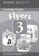 Cambridge Young Learners English Tests Flyers 3 Answer Booklet: Level 3 : Examination Papers from the University of Cambridge ESOL Examinations - Cambridge ESOL