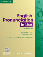 English Pronunciation in Use Advanced Book with Answers, 5 Audio CDs and CD-ROM : English Pronunciation in Use - Martin Hewings