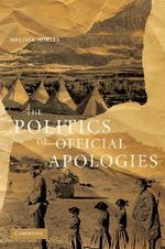 The Politics of Official Apologies - Melissa Nobles