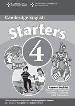 Cambridge Young Learners English Tests Starters 4 Answer Booklet : Examination Papers from the University of Cambridge ESOL Examinations - Cambridge ESOL