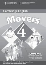 Cambridge Young Learners English Tests Movers 4 Answer Booklet: Level 4 : Examination Papers from the University of Cambridge ESOL Examinations - Cambridge ESOL