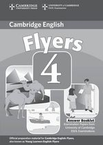 Cambridge Young Learners English Tests Flyers 4 Answer Booklet: Level 4 : Examination Papers from the University of Cambridge ESOL Examinations - Cambridge ESOL