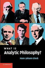 What is Analytic Philosophy? - Hans-Johann Glock