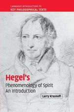 Hegel's Phenomenology of Spirit : An Introduction - Larry Krasnoff