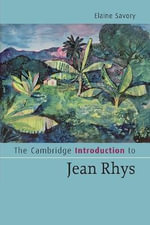 The Cambridge Introduction to Jean Rhys : Cambridge Introductions to Literature (Paperback) - Elaine Savory