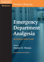 Emergency Department Analgesia : An Evidence-based Guide