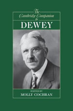 The Cambridge Companion to Dewey - Molly Cochran