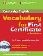 Cambridge Vocabulary for First Certificate : Self-Study Vocabulary Practice with CD (Audio) :  Self-Study Vocabulary Practice with CD (Audio) - Laura Matthews