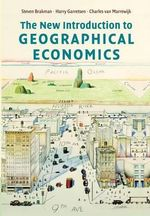 The New Introduction to Geographical Economics - Steven Brakman