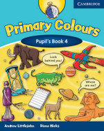 Primary Colours : Pupil's Book 4 - Andrew Littlejohn