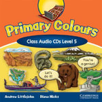 Primary Colours Level 5 Class Audio CDs : Level 5 - Diana Hicks