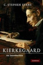 Kierkegaard : An Introduction - C. Stephen Evans