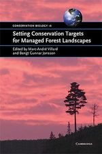 Setting Conservation Targets for Managed Forest Landscapes : Conservation Biology (Paperback)