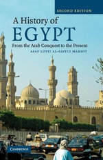 A History of Egypt : From the Arab Conquest to the Present - 2nd Edition - Afaf Lutfi Al-Sayyid Marsot