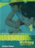 Real Writing - Without Answers : Book 1 : Cambridge English Skills - Graham Palmer
