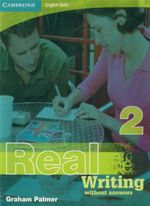 Real Writing - Without Answers : Book 2 : Cambridge English Skills - Graham Palmer