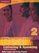 Real Listening and Speaking - Without Answers : Book 2 : Cambridge English Skills - Sally Logan