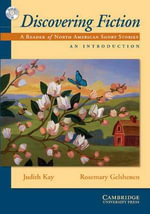 Discovering Fiction, an Introduction : A Reader of North American Short Stories - Judith Kay